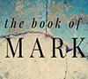 Mark - The Day God Washed Feet